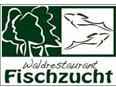 Waldrestaurant Fischzucht