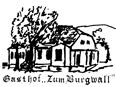 """Gasthof """"Zum Burgwall"""""""